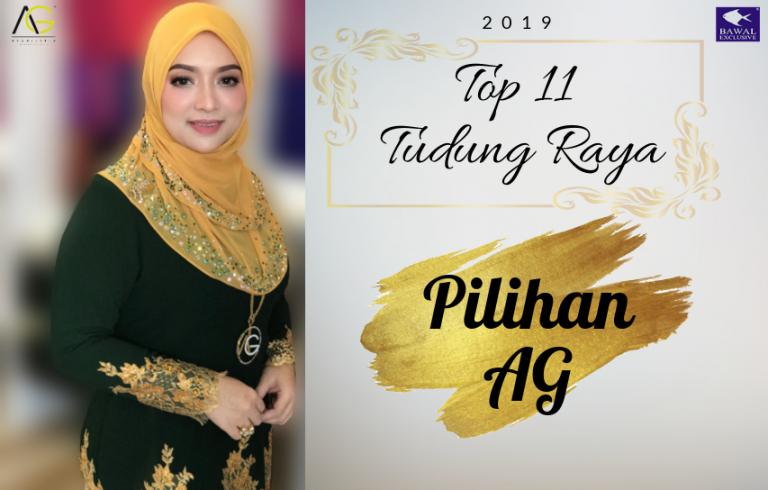 Top 11 Tudung Raya 2019 Pilihan AG